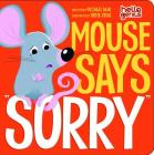 Mouse Says Sorry (Hello Genius) Cover Image