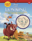 Learn to Draw Disney the Lion King: Featuring All of Your Favorite Characters, Including Simba, Mufasa, Timon, and Pumbaa (Learn to Draw Favorite Characters: Expanded Edition) Cover Image
