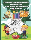 Cursive Handwriting Workbook for Kids Beginners Dry Erase: My First Learn to Write Workbook Age 4 and Up, Learning to Write in Cursive Books, Handwrit Cover Image