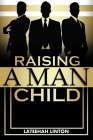 Raising A Manchild Cover Image