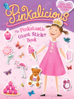 Pinkalicious: The Pinkatastic Giant Sticker Book Cover Image