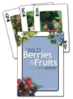 Wild Berries & Fruits of the Midwest Playing Cards Cover Image