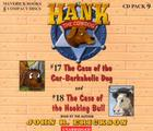 Hank the Cowdog CD Pack #9: The Case of the Car-Barkaholic Dog/The Case of the Hooking Bull (Hank the Cowdog Audio Packs #9) Cover Image