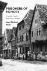 Prisoners of Memory: A Jewish Family from Nazi Germany Cover Image