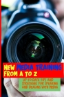 New Media Training From A To Z: Up-To-Date Tips And Strategies For Speaking And Dealing With Media: Tips On Speaking With The Media Cover Image