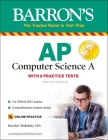 AP Computer Science A: With 6 Practice Tests (Barron's Test Prep) Cover Image