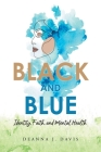 Black and Blue: Identity, Faith, and Mental Health Cover Image