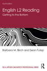 English L2 Reading: Getting to the Bottom (ESL & Applied Linguistics Professional) Cover Image