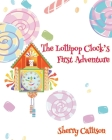 The Lollipop Clock's First Adventure Cover Image
