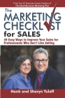 The Marketing Checklist for Sales: 49 Easy Ways to Improve Your Sales for Professionals Who Don't Like Selling Cover Image