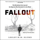 Fallout: The Hiroshima Cover-Up and the Reporter Who Revealed It to the World Cover Image