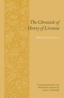 The Chronicle of Henry of Livonia (Records of Western Civilization) Cover Image