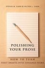 Polishing Your Prose: How to Turn First Drafts Into Finished Work Cover Image