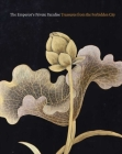 The Emperor's Private Paradise: Treasures from the Forbidden City Cover Image