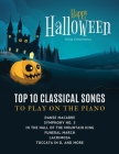 Happy Halloween - Top 10 Classical Songs to play on piano: Danse Macabre, Symphony No. 5, In the Hall of the Mountain King, Funeral March, Lacrimosa, Cover Image