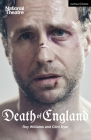 Death of England (Modern Plays) Cover Image