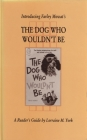 Introducing Farley Mowat's the Dog Who Wouldn't Be (Canadian Fiction Studies #7) Cover Image