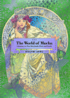 The World of Mucha: A Journey to Two Fairylands: Paris and Czech Cover Image