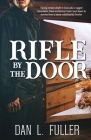 A Rifle By The Door Cover Image