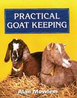 Practical Goat Keeping Cover Image