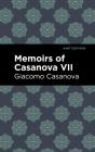 Memoirs of Casanova Volume VII Cover Image