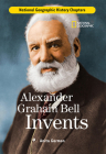 Alexander Graham Bell Invents Cover Image