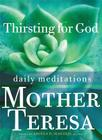 Thirsting for God: Daily Meditations Cover Image