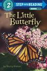 The Little Butterfly (Step into Reading) Cover Image