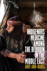 Indigenous Medicine Among the Bedouin in the Middle East Cover Image