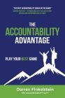 The Accountability Advantage: Play your best game Cover Image