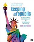 Keeping the Republic: Power and Citizenship in American Politics - Brief Edition Cover Image