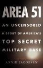 Area 51: An Uncensored History of America's Top Secret Military Base Cover Image
