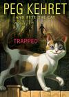 Trapped! (Pete the Cat #3) Cover Image