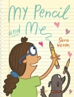 My Pencil and Me Cover Image