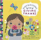 Tiny Blessings: For Giving Thanks Cover Image
