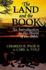 The Land and the Book: An Introduction to the World of the Bible Cover Image