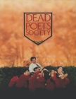 Dead Poets Society: screenplay Cover Image