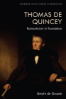Thomas de Quincey: Romanticism in Translation (Edinburgh Critical Studies in Romanticism) Cover Image