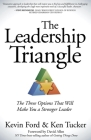 The Leadership Triangle: The Three Options That Will Make You a Stronger Leader Cover Image
