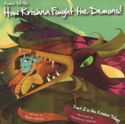 Amma Tell Me How Krishna Fought the Demons! Cover Image