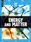 Energy and Matter (21st Century Science) Cover Image