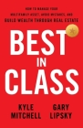 Best In Class: How to Manage Your Multifamily Asset, Avoid Mistakes, and Build Wealth through Real Estate Cover Image