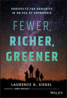 Fewer, Richer, Greener: Prospects for Humanity in an Age of Abundance Cover Image
