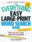 The Everything Easy Large-Print Word Search Book, Volume II: 150 large-print easy word search puzzles (Everything®) Cover Image