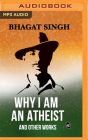 Why I Am an Atheist and Other Works Cover Image