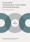 Community Development, Social Action and Social Planning (Practical Social Work) Cover Image