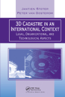 3D Cadastre in an International Context: Legal, Organizational, and Technological Aspects Cover Image