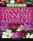 Month-By-Month Gardening in Tennessee and Kentucky Cover Image