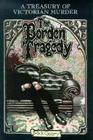 The Borden Tragedy: A Memoir of the Infamous Double Murder at Fall River, Mass., 1892 (A Treasury of Victorian Murder) Cover Image