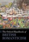 The Oxford Handbook of British Romanticism Cover Image